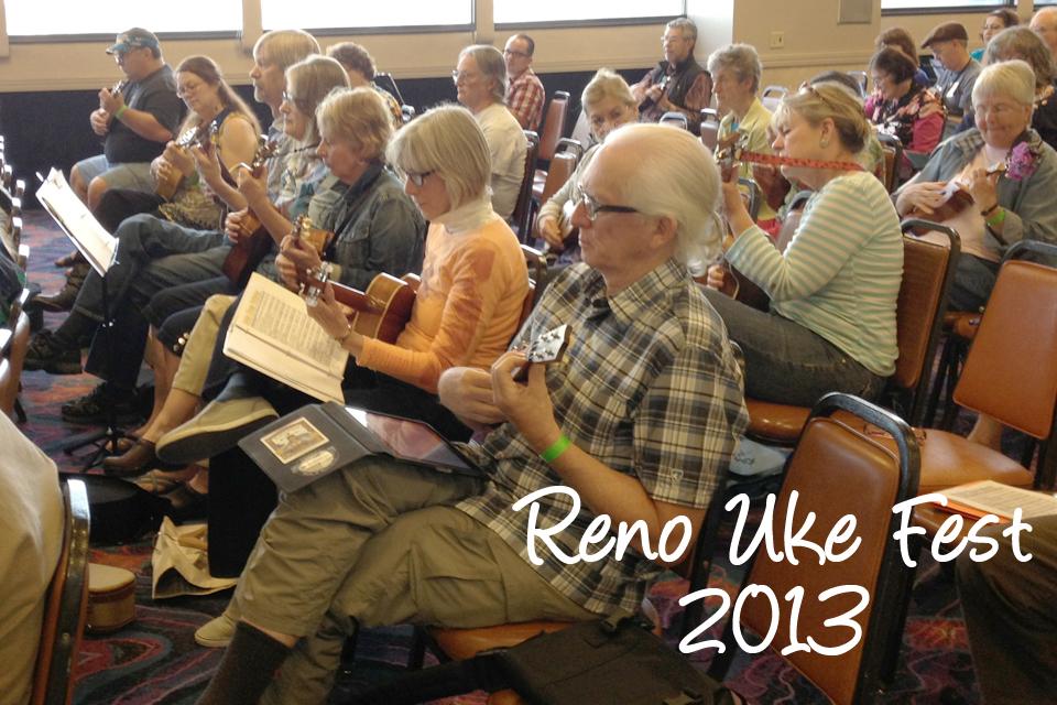 2013 Reno Uke Fest: Bet on it!
