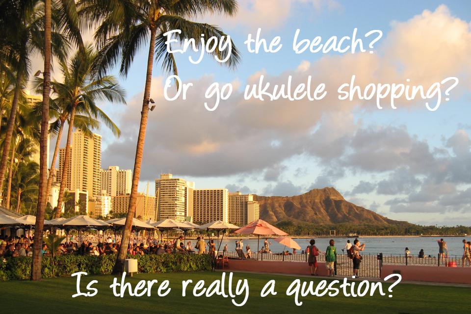Ukulele shopping on Oahu; lots of choices, but…